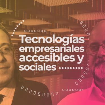 Borja Prieto - Tecnologias empresariales accesibles y sociales
