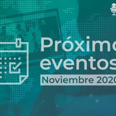 Proximos eventos noviembre 2020