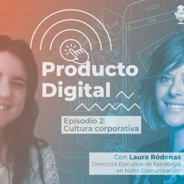 Producto Digital con Rosa Cano y Laura Ródenas