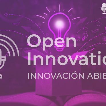 Open Innovation / Innovación Abierta - Más Allá de la Innovación
