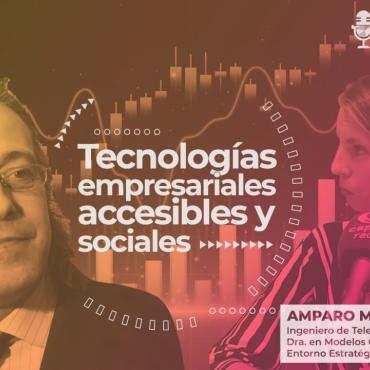 Tecnologías empresariales accesibles y sociales