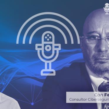 Los últimos ciberataques que se están sufriendo en España con Fernando Acero