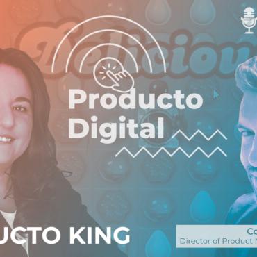 The KING of product con Fernando Diaz Gestal y Rosa Cano